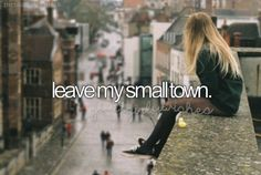 a bucket list for girls : Leave my small town