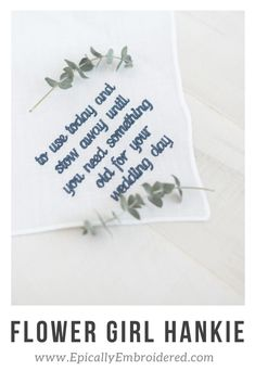 Flower Girl Keepsake Hankie Embroidered Gifts, Machine Embroidery, How To Memorize Things, Wedding Day, Make It Yourself, How To Make, Flower, Pi Day Wedding, Wedding Anniversary