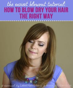 Finally! The ULTIMATE (and easiest) blowout tutorial.