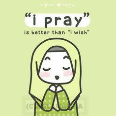 I pray !