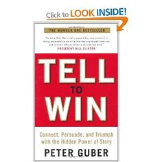 Tell to Win: Connect, Persuade and Triumph with the Hidden Power of Story: Peter Guber Storytelling Quotes, Digital Storytelling, Business Storytelling, Business Writing, Management Books, Presentation Skills, Start Ups, Inspirational Books, Great Books