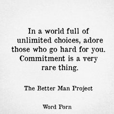 commitment is rare