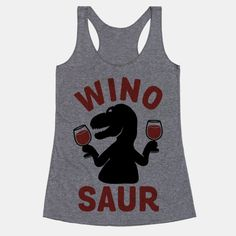 Drinkin' wine and feelin' fine - Don't let the Ice Age stop you from being the apex predator of Merlot and Cabernet Sauvignon. Our giant selection of wine shirts will make you giddy with excitement! Take 25% Off everything site-wide now through Tuesday April 19th!