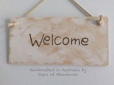 Welcome sign: wooden etched (burned) signs are quality hand made in Cairns, Australia