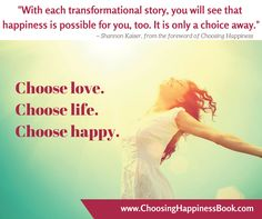 www.choosinghappinessbook.com Order today & receive 30+ personal development gifts