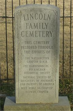 Ancestors of President Lincoln, including his great-grandfather, John Lincoln, are buried in Rockingham County, Virginia Cemetery Monuments, Cemetery Headstones, Old Cemeteries, Graveyards, Lincoln Life, Abraham Lincoln, Lincoln Quotes, Us History, American History