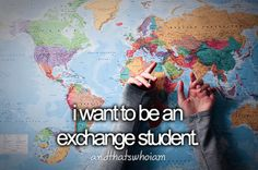 I want to be an exchange student in England or Ireland or Aussie.❤️❤️❤️❤️❤️❤️❤️❤️❤️❤️