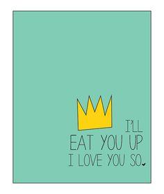 I'll Eat You Up I Love You So 8x10 Full Color by thecrookednook1