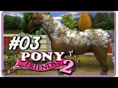 Pony Friends 2 [Deutsch] #03 - Waschtag - Lets Play Pony Friends
