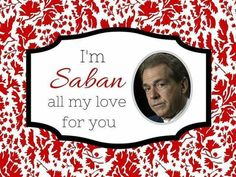 Fantasy Football Tips for Draft Day Valentine Picture, Be My Valentine, Nick Saban, Alabama Football, College Football, University Of Alabama, Fantasy Football, Roll Tide, Crimson Tide