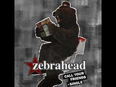 Zebrahead are one of my favourite bands and this is pretty much my favourite song rn