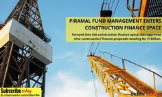 Piramal Fund Management Enters Construction Finance Space