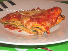 Cinco sentidos na cozinha: Lasanha de ricotta e espinafres em molho de tomate...