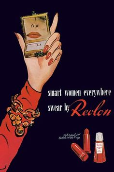 All American Ads of the 40s including this gem by Revlon!