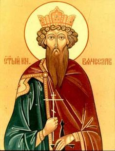 St. Wenceslaus - Duke of Bohemia, patron saint of Bohemia and of other parts of the present Czech Republic, martyr