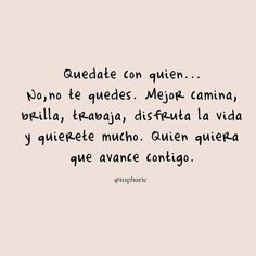 Book Quotes, Words Quotes, Wise Words, Positive Phrases, Motivational Phrases, Spanish Inspirational Quotes, Spanish Quotes, Diva Quotes, Love Phrases