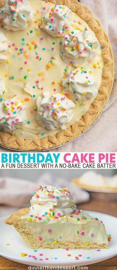Birthday cake pie is a fun dessert with a no bake cake batter flavored pudding filling in a classic pie crust that says quot; in an original way birthday birthdaycake pie cake dessert birthdaycakepie dinnerthendessert Köstliche Desserts, Delicious Desserts, Dessert Recipes, Yummy Food, Quick Dessert, Dessert Healthy, Recipes Dinner, Pie Dessert, Kids Pie Recipes