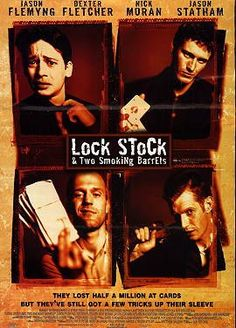 Lock, Stock and Two Smoking Barrels (Jason Statham, Jason Flemyng, Dexter Fletcher, Nick Moran) - 84%