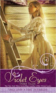 Violet Eyes - Debbie Viguié: Um reconto de A Princesa e a Ervilha. A retelling of The Princess and the Pea. #fairytales