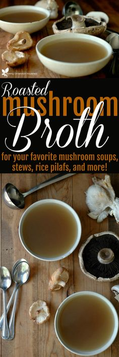 Use this warm, earthy, and savory roasted mushroom broth for your favorite mushroom soups, stews, risottos, and pilafs!