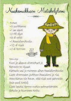 My Favorite Postcards: Recipes - Moomin's Snufkin Soup Old People Love, Finnish Language, Finnish Recipes, Tove Jansson, Old Recipes, Kitchen Witch, Cartoon Shows, Recipe Cards, Easy Drawings