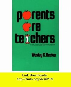 9 best downloads ebooks images on pinterest behavior a child and parents are teachers a child management program 9780878220199 wesley c becker isbn fandeluxe Choice Image