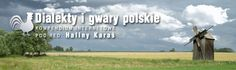 Polish language – interactive dialect map [in Polish]