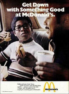 "McDonald's: Dy-no-MITE! ""Ridin' n' rappin'?"" Seriously? The only thing this is missing is the mention of ""the man that got you down."" Thank God this ad came forty years before ""where you at"" became popular slang."