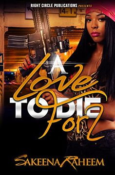 A Love To Die For 2 by Sakeena Raheem http://www.amazon.com/dp/B00XYQC2NK/ref=cm_sw_r_pi_dp_uU6Gvb161RK84