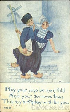 1910 artist signed postcard of Dutch girl and boy Vintage Greeting Cards, Vintage Postcards, Dutch Netherlands, Dutch People, Birthday Wishes For Myself, Dutch Artists, Delft, Old Pictures, Vintage Children
