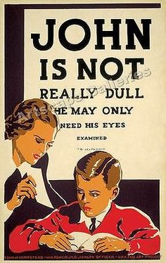 """John is Not Really Dull"" 1930's Optomitrist Print 16x24"