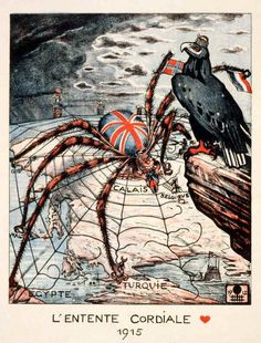 """German poster,1915: L'Entente Cordiale. (It depicts Britain as a huge spider attacking """"Turquie"""" while eating a French soldier and with a German eagle sitting regally and proudly overhead, Uncle Sam and two others tied up in web in background. Note the German submarine in the Sea of Marmora.)"""