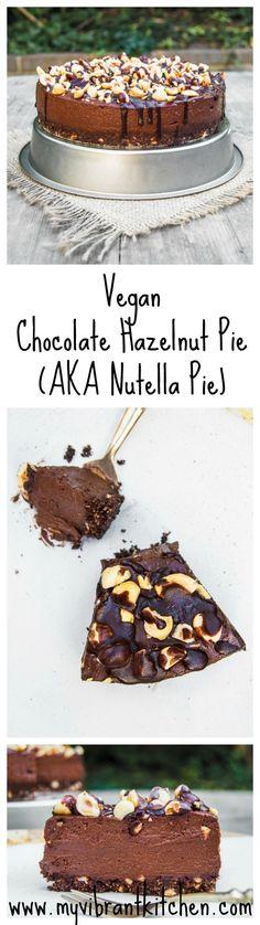 My Vibrant Kitchen | Vegan Chocolate Hazelnut Pie (AKA Nutella Pie) | http://myvibrantkitchen.com