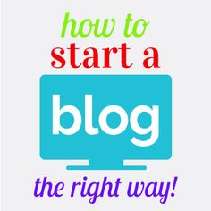 How to Start a Blog the Right Way - On WordPress