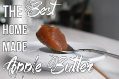 The absolute best and easiest way to make home made apple butter.