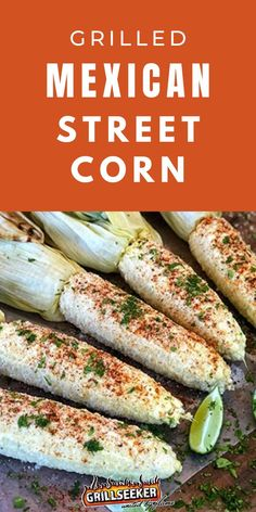 Looking for a perfect BBQ side dish? This delicious grilled mexican street corn is the perfect classic summer staple - check out this grilled corn recipe now! #BBQsidedishes #BBQrecipes #grilledcorn #grilledcornrecipes #cornrecipes #streetcorn Side Dishes For Bbq, Healthy Side Dishes, Summer Grilling Recipes, Grill Recipes, Mexican Street Corn, Corn Recipes, How To Cook Steak, Food Now, Food For A Crowd