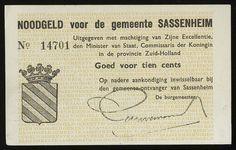 Gemeente Sassenheim, 10 cent (noodgeld, WO II). mei 1940. Gedrukt in onbekende hoeveelheden, tot totaal bedrag v 20.000 gulden. Met beveiliging tegen vervalsing. Elk biljet werd voorzien van nummer en gestempelde handtekening van burgemeester. Het geld werd echter nooit in circulatie gebracht.
