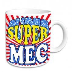 Mug Rigolo Super Mec