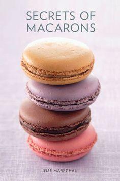Secrets of Macarons by Jose Marechal https://www.amazon.co.uk/dp/1742661289/ref=cm_sw_r_pi_dp_x_LwVnyb214DYE4
