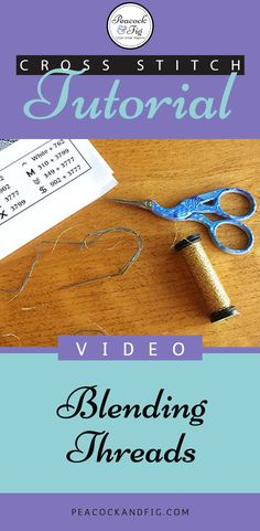 If blended threads have ever confused you in cross stitch or embroidery projects, this video tutorial will show you everything you need to know! Add a little shimmer or dimension to your cross stitch projects!