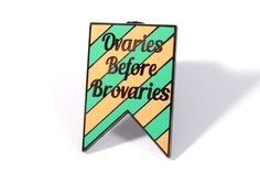 Image of Parks & Recreation Ovaries Before Brovaries Enamel Pin