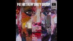Pat Metheny Unity Group  -  Adagia
