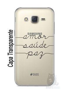 Capa Capinha Samsung J5 Amor Saúde Paz - SmartCases - Acessórios para celulares e tablets :)