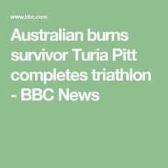Australian burns survivor Turia Pitt completes triathlon - BBC News
