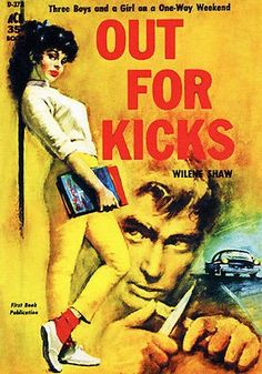 Out For Kicks - 1959 - Pulp Novel Cover Poster