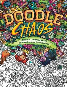 Amazon.fr - Doodle Chaos: Zifflin's Coloring Book - Zifflin, Irvin Ranada - Livres