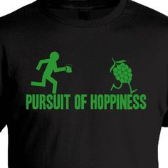 Pursuit of Hoppiness - Beer T-Shirt - XL. $18.99, via Etsy.