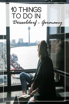 10 Things to do when you travel to Dusseldorf, Germany