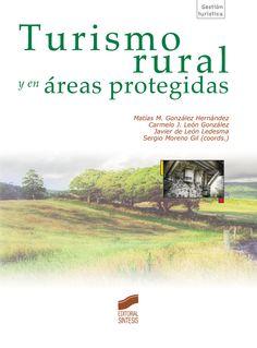 Turismo rural y en áreas protegidas / Matías M. González Hernández (2013)