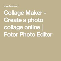 Collage Maker - Create a photo collage online | Fotor Photo Editor